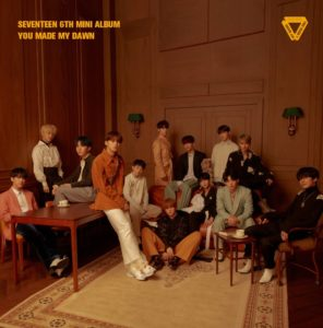 SEVENTEEN 6thミニアルバム「YOU MADE MY DAWN」